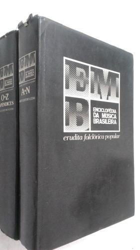 enciclopédia da música brasileira-erudita / folclórica / pop