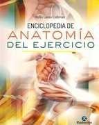 enciclopedia de anatomia del ejercicio .