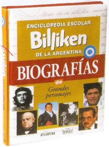 enciclopedia de biografías billiken - editorial atlántida