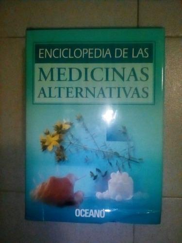 enciclopedia de las medicinas alternativas oceano
