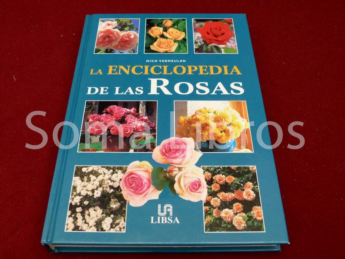Rosas, manual de cultivo y conservacion hessa comprar libros.
