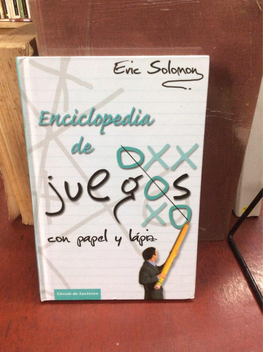 Enciclopedia De Los Juegos Con Papel Y Lapiz Eric Solomon
