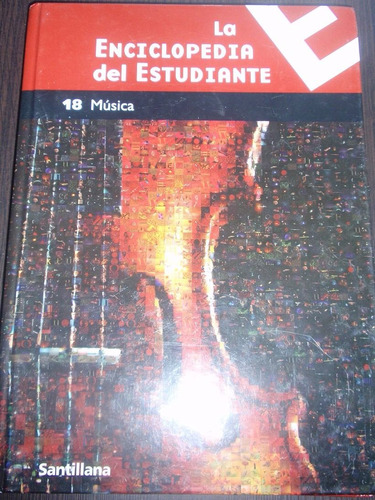 enciclopedia de música - enc. del estudiante - santillana