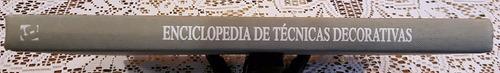 enciclopedia de técnicas decorativas - tapa dura, 28.5x22 cm