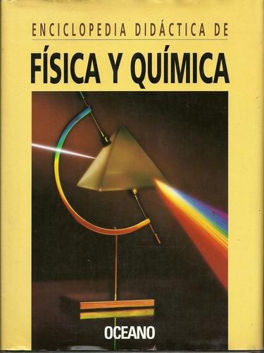 enciclopedia didáctica de física y química