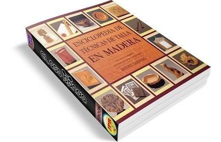 enciclopedia digital de técnicas de talla en madera pdf