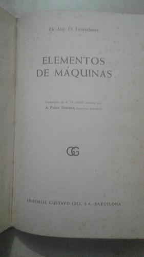 enciclopedia elementos de máquinas-o. fratschner