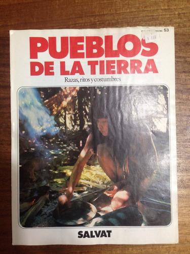 enciclopedia pueblos de la tierra fasciculo nº 53 - año 1984