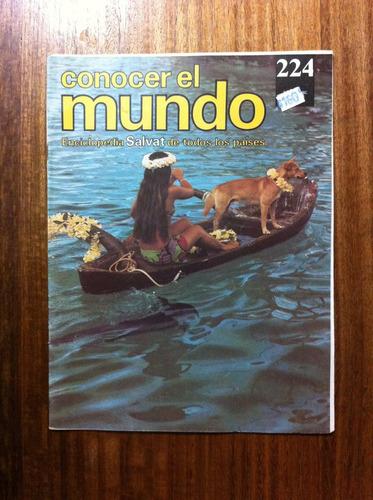 enciclopedia salvat conocer el mundo fasciculo nº224 año1978