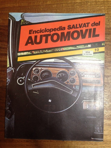 enciclopedia salvat del automovil - fasciculo nº 10