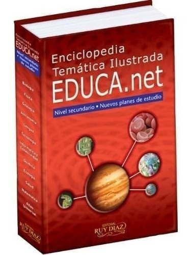 enciclopedia temática ilustrada educa.net - ruy diaz