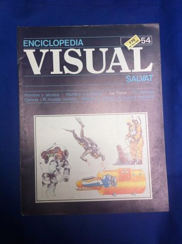 enciclopedia visual salvat fasciculo nº54 antiguo