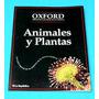 Animales Y Plantas Oxford Biblioteca Ciencias La República