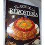 Enciclopedia El Arte De Reposteria 6 Tomos Ilustrado Color