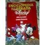 Enciclopedia Ilustrada Disney Tomo 7 Completa Tu Coleccion