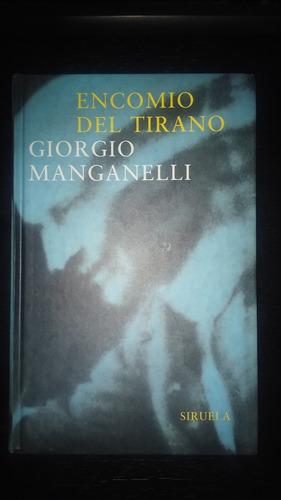 encomio del tirano - giorgio manganelli - siruela