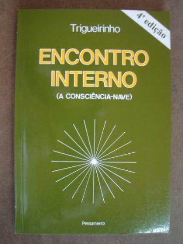 encontro interno a consciência-nave trigueirinho c1