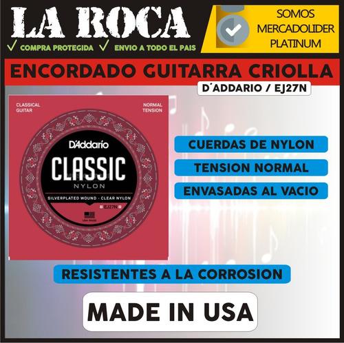 encordado cuerdas clasica criolla daddario ej27n la roca