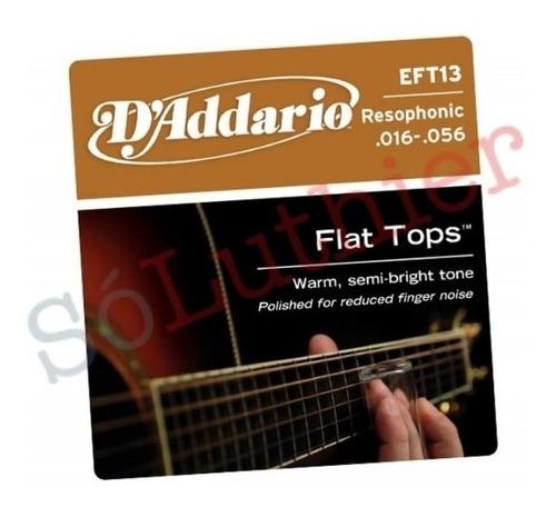 encordoamento violão d'addario eft13 resophonic .016-.056