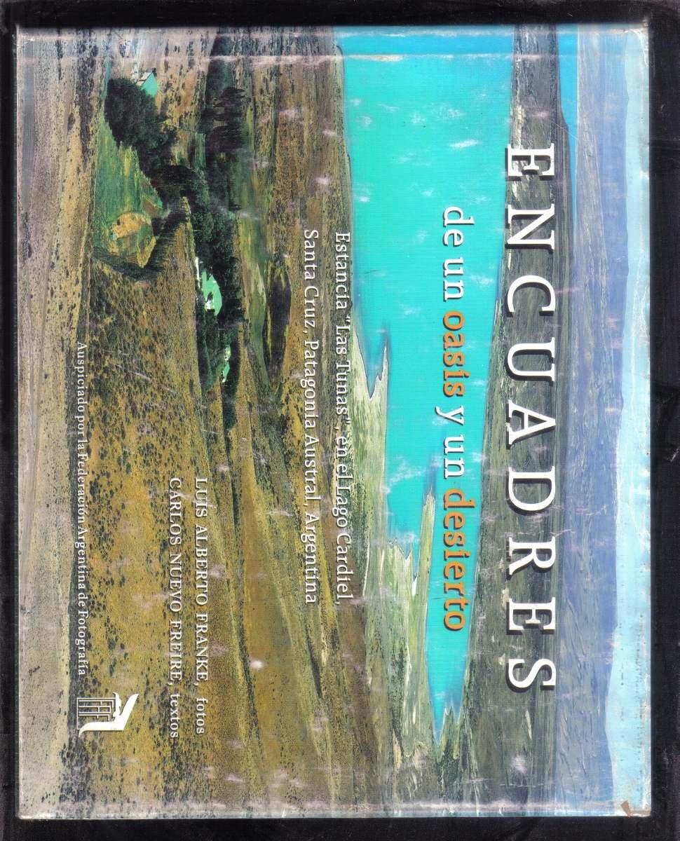 Encuadres De Un Oasis Y Un Desierto. Estancia Las Tunas - $ 990,00 ...