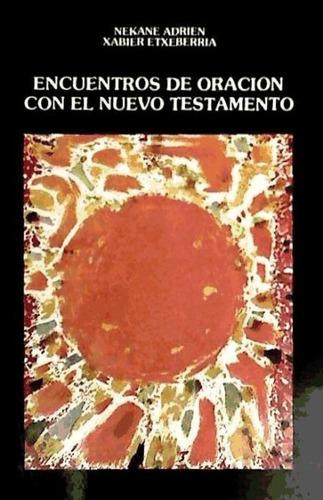 encuentros de oración con el nuevo testamento(libro )