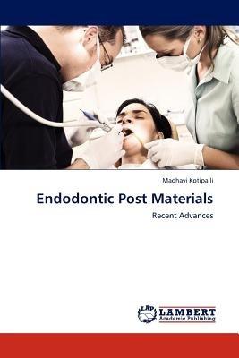 endodontic post materials; kotipalli, madhavi envío gratis