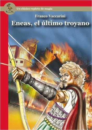eneas, el último troyano