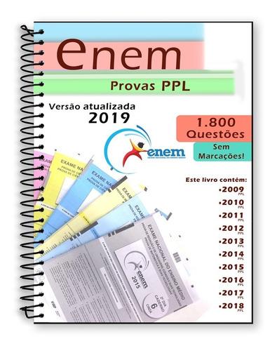 enem ppl 2019 todas as prova edições 2009 a 2018 + gabarito