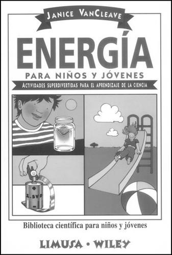 energía para niños y jóvenes. actividades superdivertidas pa