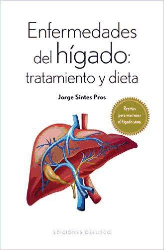 enfermedades del higado: tratamiento y dieta(libro salud)