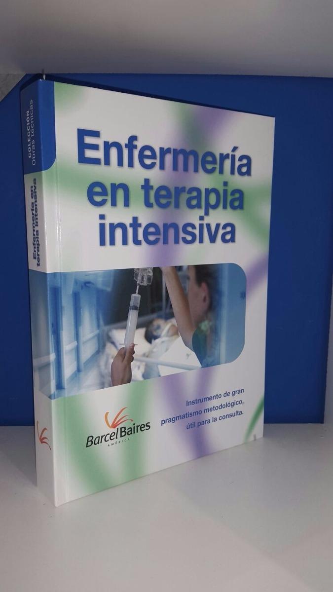 Enfermeria En Terapia Intensiva Barcel Baires - - $ 750,00 en ...