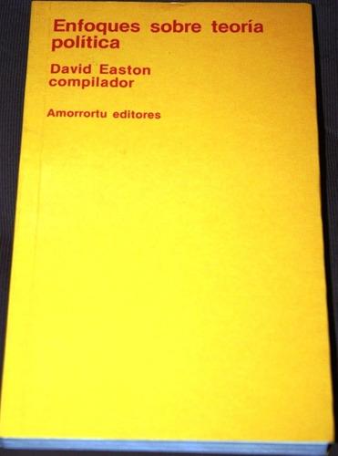 enfoques sobre teoría política - vv aa - david easton comp