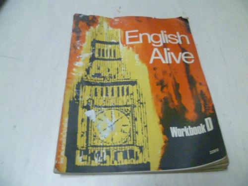 english alive   -  workbook  d