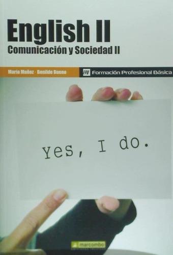 english ii: comunicación y sociedad ii, formación profesiona