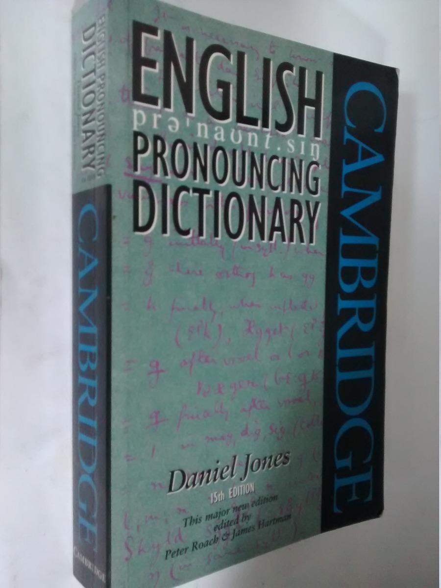 English pronouncing dictionary daniel jones cambridge cargando zoom