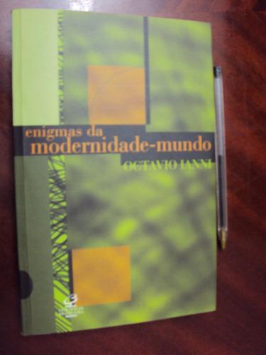 enigmas da modernidade-mundo
