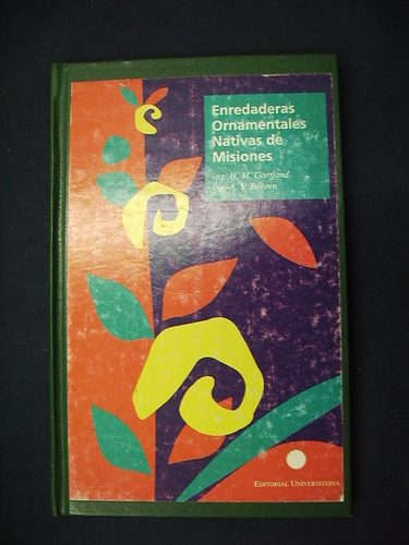 enredaderas ornamentales - ing. h. m. gartland y ing. a. v.