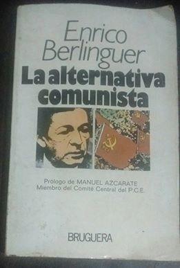 enrico berlinguer la alternativa comunista