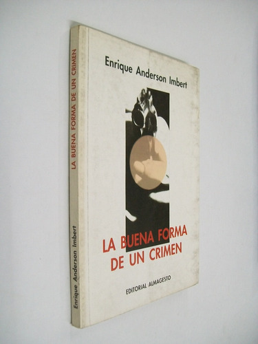 enrique anderson imbert la buena forma de un crimen - novela