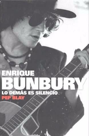 enrique bunbury lo demàs es silencio