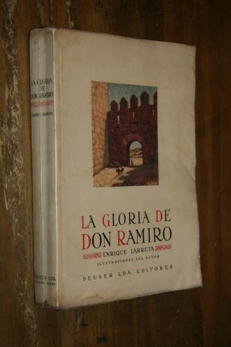 enrique larreta - la gloria de don ramiro - ed peuser 1943
