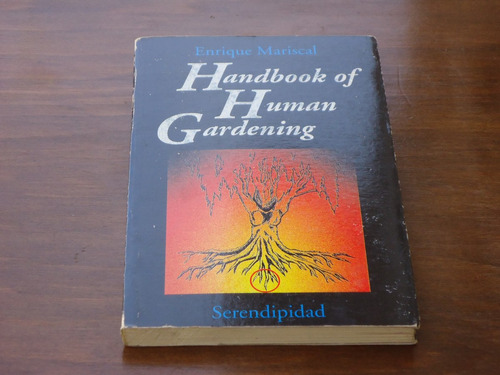 enrique mariscal - manual de jardinería humana