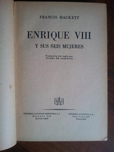 enrique viii y sus seis mujeres - francis hackett