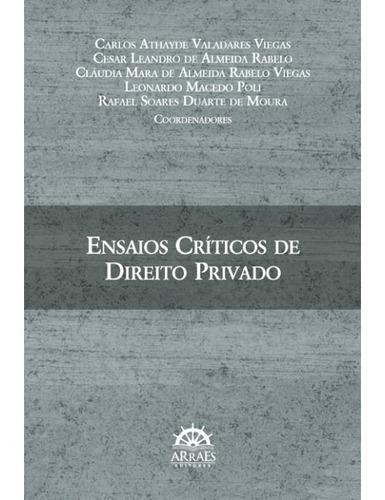 ensaios críticos de direito privado - 1° ed.2015