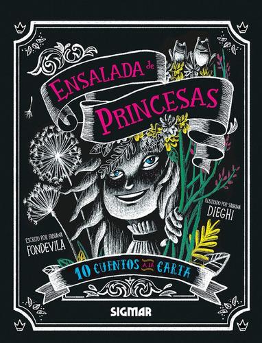 ensalada de princesas colección 10 cuentos a la carta