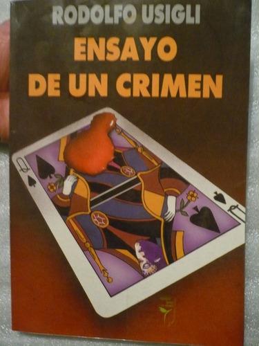 ensayo de un crimen - rodolfo usigli