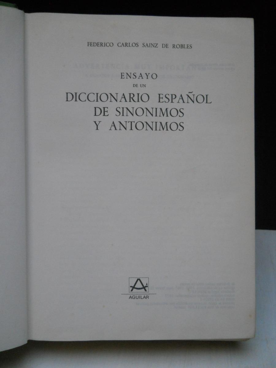 b4191b3e1ba5 ensayo diccionario español sinónimos antónimos sainz robles. Cargando zoom.