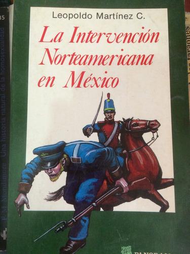ensayo histórico la intervención norteamericana en méxico