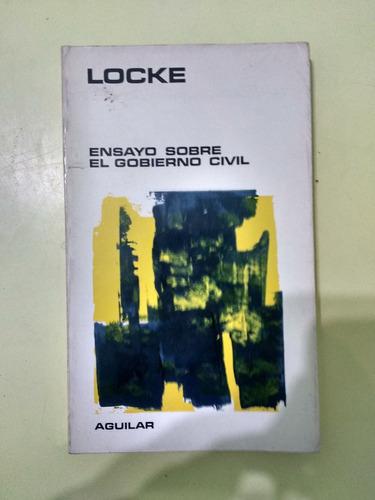 ensayo sobre el gobierno civil  john locke
