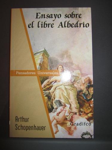 ensayo sobre el libre albedrío. arthur schopenhauer gradifco